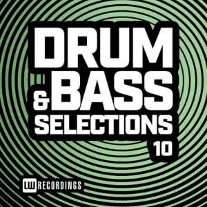VA - Drum & Bass Selections, Vol. 10