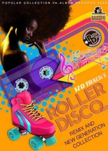 VA - Roller Disco: Remix And New Generation