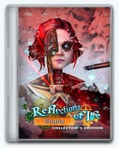 Reflections of Life 9: Utopia
