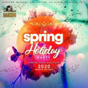VA - Spring Holiday Party: Electro House Selections