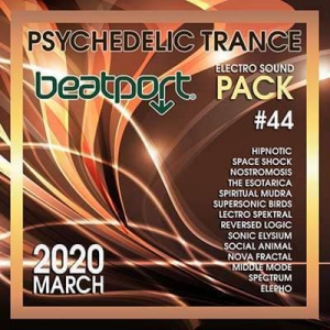 VA - Beatport Psychedelic Trance: Electro Sound Pack #44