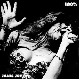 Janis Joplin - 100% Janis Joplin