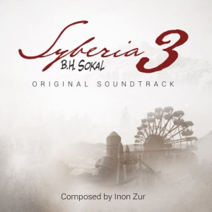 Inon Zur - Syberia 3 (Original Soundtrack)
