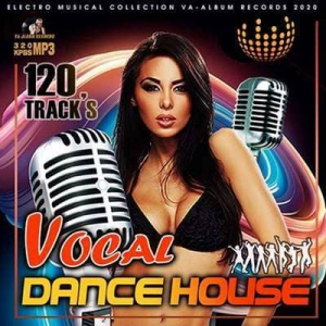VA - Vocal Dance House