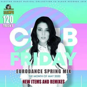 VA - Club Friday: Spring Eurodance Mix