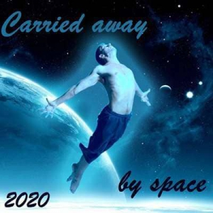 VA - Carried away by space