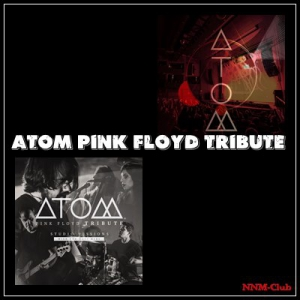 Atom Pink Floyd Tribute - Collection (2 альбома)