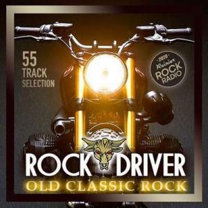 VA - Rock Driver: Old Classic Rock