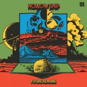 Hollow Ship - Future Remains