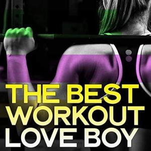 VA - The Best Workout Love Boy