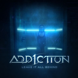 Add1ction - Leave It All Behind