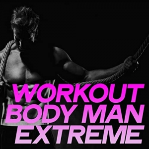 VA - Workout Body Man Extreme