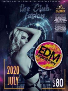 VA - The Club Fusion: EDM Listen & Party