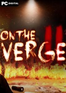 On The Verge II / На грани II
