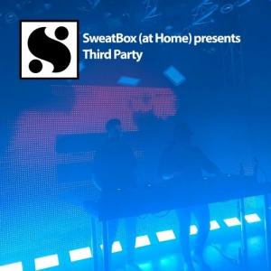 Third Party - Live @ Sweatbox Presents 2020-07-26