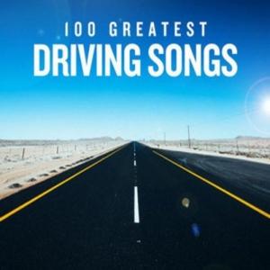 VA - 100 Greatest Driving Songs