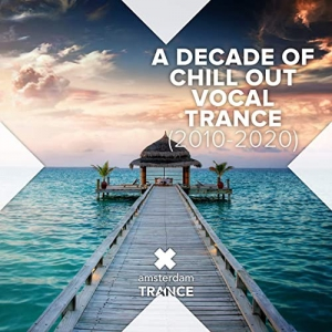 VA - A Decade of Chill Out Vocal Trance