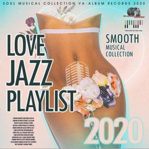 VA - Love Jazz Playlist: Smooth Musical Collection