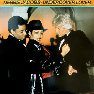 Debbie Jacobs - Undercover Lover