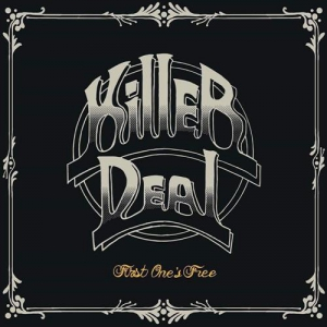 Killer Deal - First One's Free