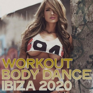 VA - Workout Body Dance Ibiza 2020