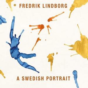 Fredrik Lindborg - A Swedish Portrait