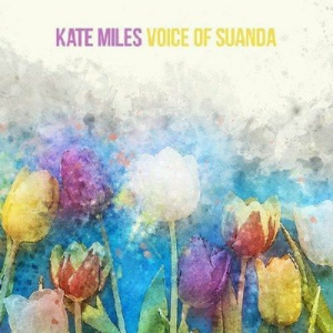 VA - Kate Miles - Voice Of Suanda