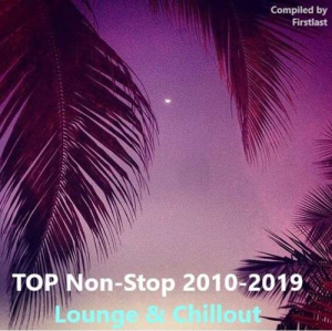 VA - TOP Non-Stop 2010-2019 - Lounge & Chillout