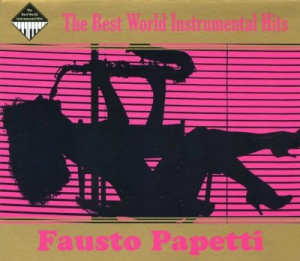 Fausto Papetti - The Best World Instrumental Hits