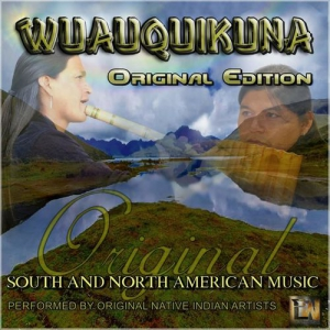 Wuauquikuna - Original Edition