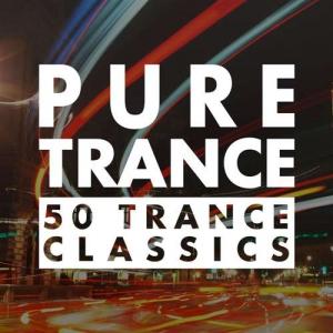 VA - Pure Trance: 50 Trance Classics
