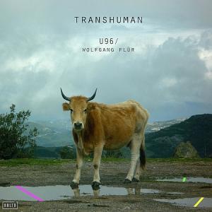 U96 / Wolfgang Flür - Transhuman