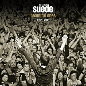 Suede - Beautiful Ones: The Best of Suede 1992-2018