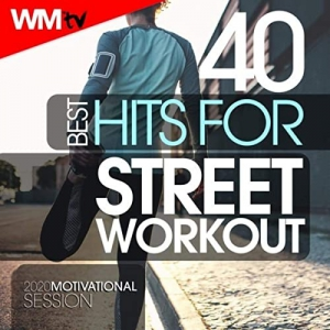 Workout Music Tv - 40 Best Hits For Street Workout 2020