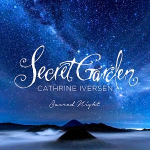 Secret Garden, Cathrine Iversen - Sacred Night