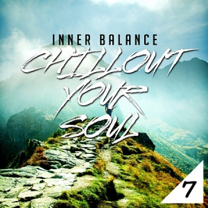 VA - Inner Balance: Chillout Your Soul, Vol. 7