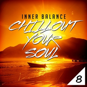 VA - Inner Balance: Chillout Your Soul, Vol. 8