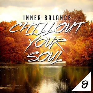 VA - Inner Balance: Chillout Your Soul, Vol. 9