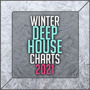 VA - Winter Deep House Charts 2021