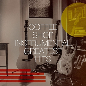 VA - Coffee Shop Instrumental Greatest Hits