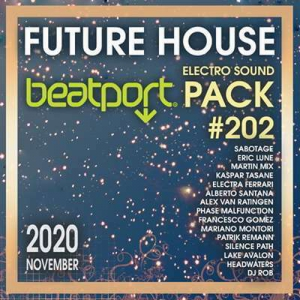 VA - Beatport Future House: Electro Sound Pack #202