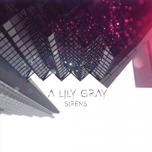 A Lily Gray - Sirens