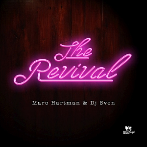 DJ Sven, Marc Hartman - The Revival