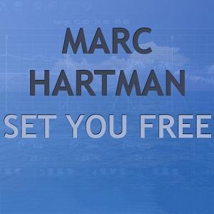 Marc Hartman - Set You Free