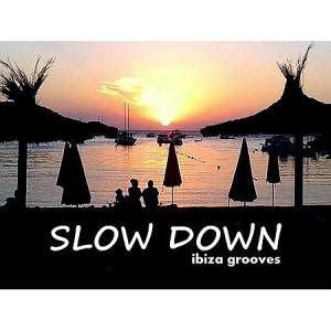 VA - Slow Down: Ibiza Grooves