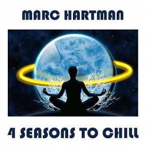 Marc Hartman - 4 Seasons to Chill