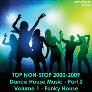 VA - TOP Non-Stop 2000-2009 - Dance House Music. Part 2