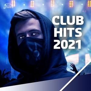 VA - Club Hits 2021