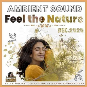 VA - Feel The Nature: Ambient Sound