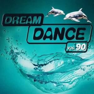 VA - Dream Dance Vol. 90
